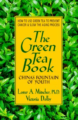 Image for Green Tea Book : Chinas Fountain of Youth