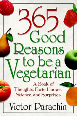 Image for 365 Good Reasons to Be a Vegetarian