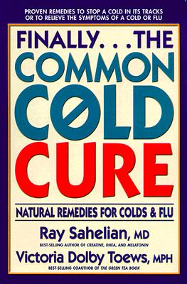 Image for Finally...The Common Cold Cure : Natural Remedies for Colds and Flu