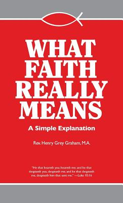 Image for What Faith Really Means