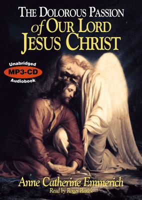 Image for The Dolorous Passion of our Lord Jesus Christ MP3 CD