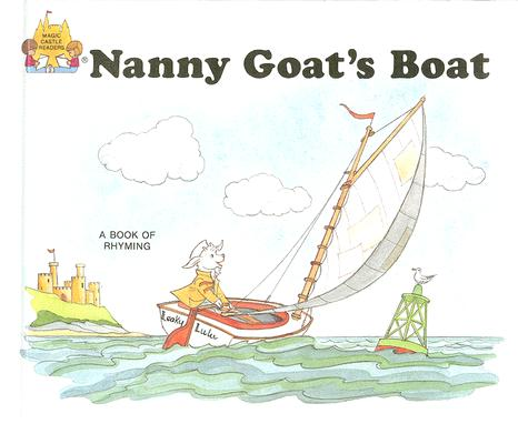 Image for Nanny Goat's Boat (Magic Castle Readers Creative Arts)