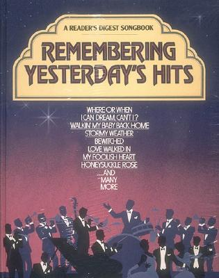Image for Remembering Yesterday's Hits (A Reader's Digest Songbook)