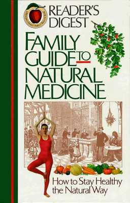 Image for Family Guide to Natural Medicine: How to Stay Healthy the Natural Way