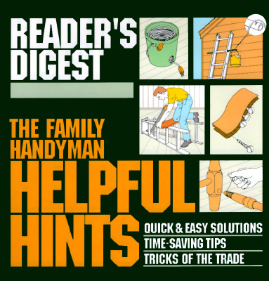 Image for The Family Handyman: Helpful Hints (Reader's Digest)