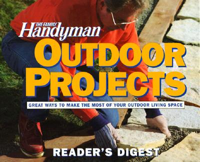 Image for The Family Handyman: Outdoor Projects