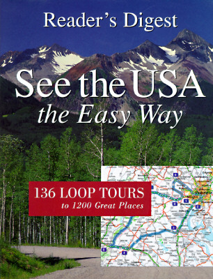 Image for See the USA the Easy Way: 136 Loop Tours to 1200 Great Places