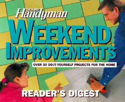 Image for The Family Handyman: Weekend Improvements