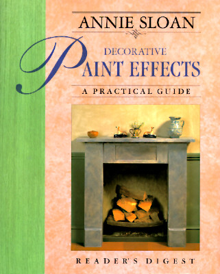Image for Annie Sloan Decorative Paint Effects: A Practical Guide