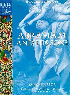 Image for Abraham and His Sons (Reader's Digest - Bible Wisdom for Today)