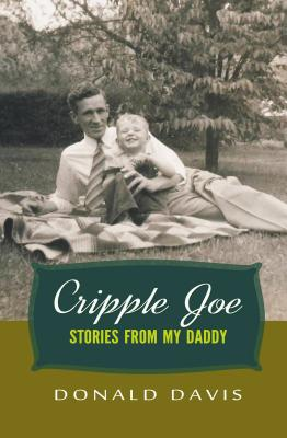 Image for CRIPPLE JOE: STORIES FROM MY DADDY
