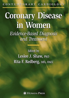Coronary Disease in Women: Evidence-Based Diagnosis and Treatment (Contemporary Cardiology)