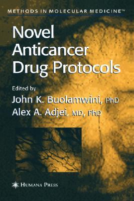 Image for Novel Anticancer Drug Protocols (Methods in Molecular Medicine)