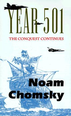 Year 501: The Conquest Continues, Chomsky, Noam