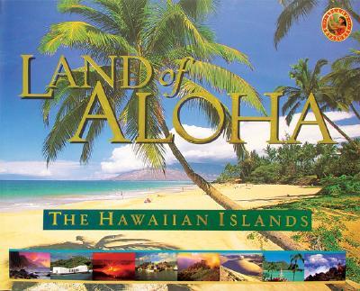 Image for Land of Aloha: The Hawaiian Islands (Island Treasures) First Edition
