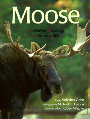 Image for Moose: Behavior, Ecology, Conservation