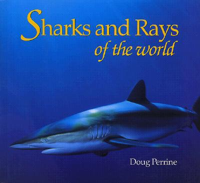 Image for Sharks and Rays of the World