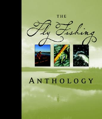 Image for The Fly Fishing Anthology