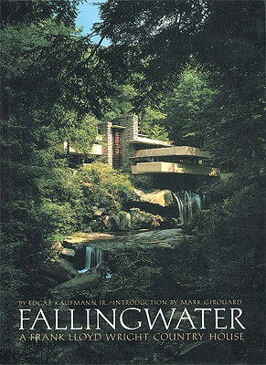 Image for Fallingwater: A Frank Lloyd Wright Country House