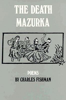 Image for The Death Mazurka: Poems