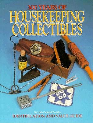 Image for 300 Years of Housekeeping Collectibles