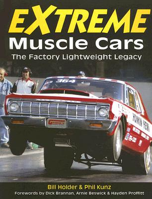 Image for Extreme Muscle Cars: The Factory Lightweight Legacy