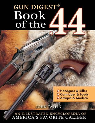 Image for The Gun Digest Book of the .44