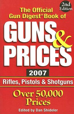 Image for The Official Gun Digest Book of Guns & Prices