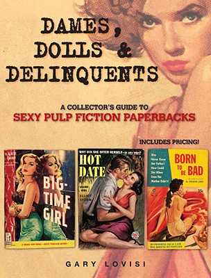 Image for DAMES, DOLLS & DELINQUENTS: A Collector's Guide to