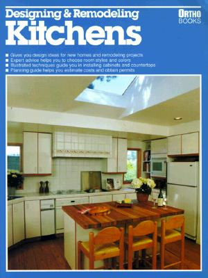 Image for Designing and Remodeling Kitchens (Ortho Books)