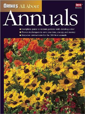 Image for Ortho's All About Annuals (Ortho's All About Gardening)