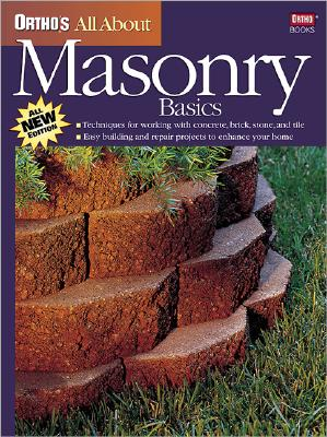 Image for Ortho's All About Masonry Basics (Ortho's All About Home Improvement)
