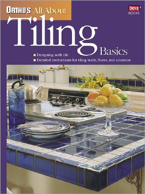 Ortho's All About Tiling Basics, Ortho Books