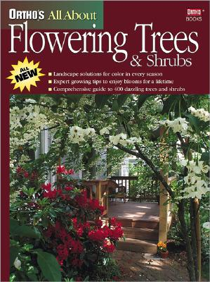 Image for ALL ABOUT FLOWERING TREES & SHRUBS