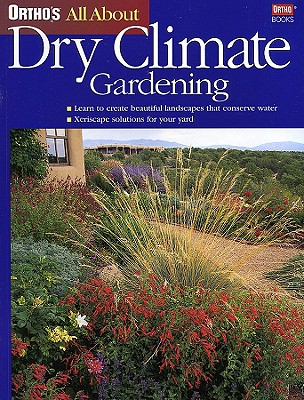 Image for Ortho's All About Dry Climate Gardening