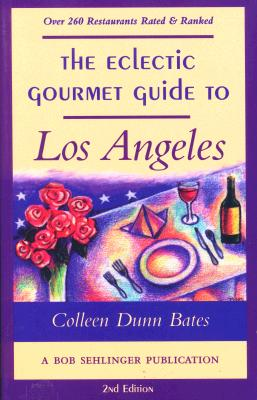 Image for The Eclectic Gourmet Guide to Los Angeles