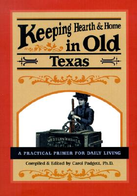 Image for Keeping Hearth & Home in Old Texas