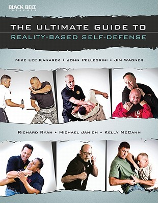Image for The Ultimate Guide to Reality-Based Self-Defense