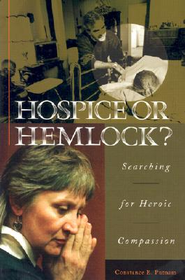 Image for Hospice or Hemlock?: Searching for Heroic Compassion