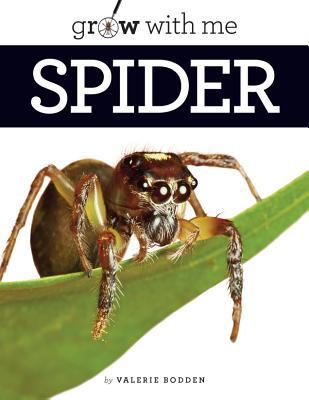 Grow With Me: Spider, Bodden, Valerie