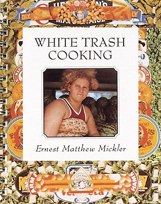 Image for White Trash Cooking