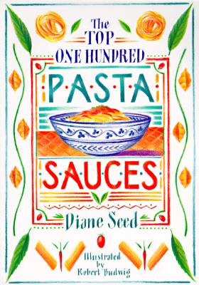 Image for TOP ONE HUNDRED PASTA SAUCES