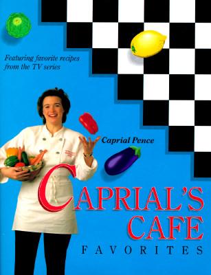 Image for Caprial's Cafe Favorites