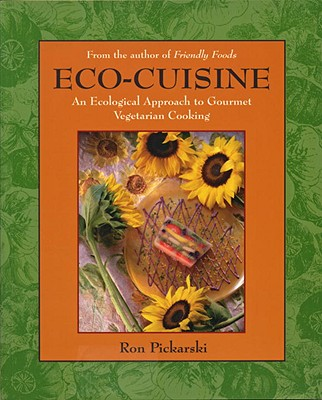 Image for Eco-Cuisine: An Ecological Aproach to Gourmet Vegetarian Cooking