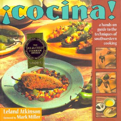 Image for Cocina!: A Hands-On Guide to the Techniques of Southwestern Cooking