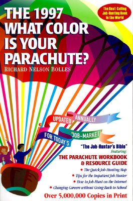 Image for What Color Is Your Parachute? 1997: A Practical Manual for Job-Hunters & Career-Changers (What Color Is Your Parachute)