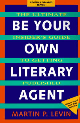 Image for Be your own literary agent
