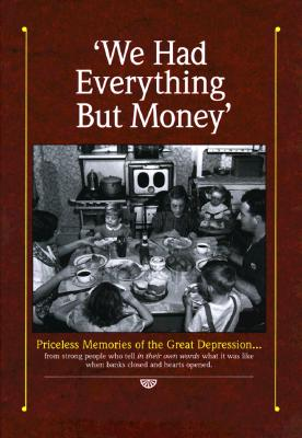 Image for We Had Everything But Money (First Edition)