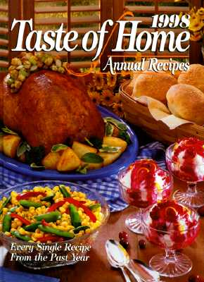 Image for 1998 Taste of Home Annual Recipes