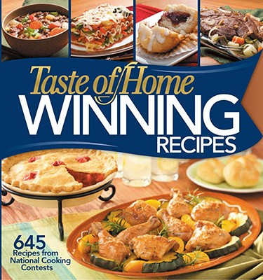Image for Taste of Home: Winning Recipes: 645 Recipes from National Cooking Contests